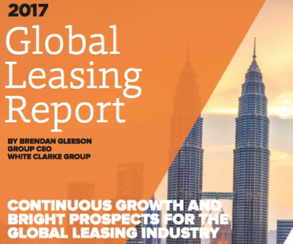 2017 Global Leasing Report outlines positive industry growth